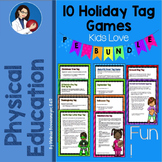 Physical Education: 10 Holiday Tag Games