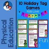 Physical Education: 10 Holiday Tag Games