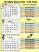 "Physical Education (2017/2018) ""Year at a Glance""- Editable Plan"