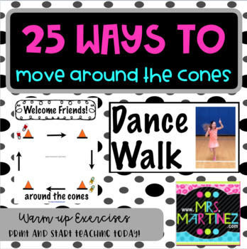 Physical Education: 25 ways to move around the cones!