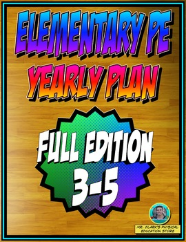 Physical Education Yearly Plan 5 3rd-5th Grade Edition