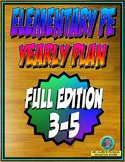 Elementary Physical Education Yearly Plan 5 3rd-5th Grade Edition