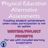 Physical Education Alternative Assessments with Learning Scale/Rubric