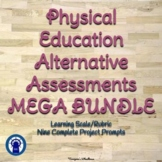 Physical Education Alternative Assessments MEGA Bundle