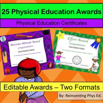 25 Physical Education Awards / PE Certificates - Editable