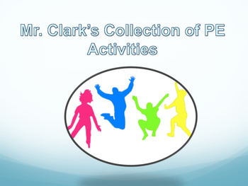 Physical Education Collection of Activities