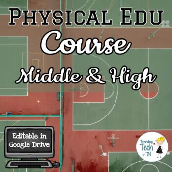 Physical Education Course - Google Drive - FREE Lifetime Updates!