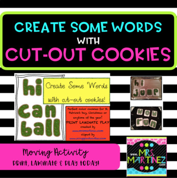 Physical Education: Create some words with cut-out cookies!
