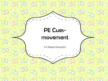 Physical Education Cues