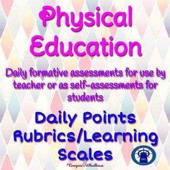 Physical Education Daily Rubrics/Learning Scales