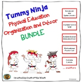 Physical Education Organization and Decor - Tummy Ninja Themed