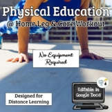 Physical Education Distance Learning Workout - Legs & Core