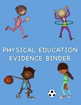 Physical Education Evidence Binder (Danielson) - Blue