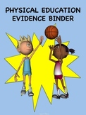 Physical Education Evidence Binder(Blue) - Danielson