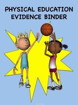 Physical Education Evidence Binder(Blue) - Danielson