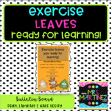 "Physical Education: Exercise ""leaves"" you... Bulletin Board"