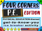 """Physical Education """"FOUR CORNERS"""" Get-to-know-you game - ice breaker for P.E."""