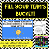 Physical Education: Fill Your Team's Bucket