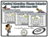 Physical Education Fitness Calendar (August 2018-June 2019)