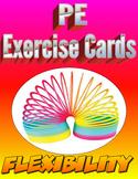Physical Education Flexibility Exercise Cards