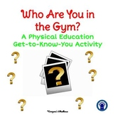 Physical Education Get-to-Know-You Activity