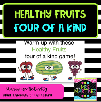 Physical Education: Healthy Fruits Four of a Kind