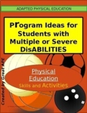 Physical Education Ideas for Students with Multiple or Sev