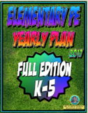 PE Elementary Physical Education K-5 Yearly Plan 5