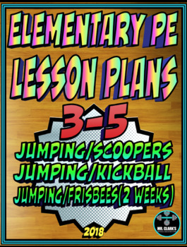 Physical Education Lesson Plan 3rd-5th Volume 5