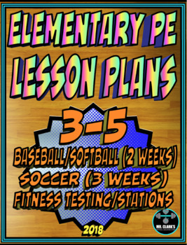 Physical Education Lesson Plan 3rd-5th Volume 7