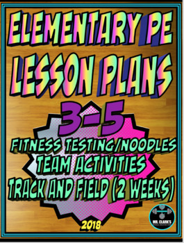 Physical Education Lesson Plan 3rd-5th Volume 8