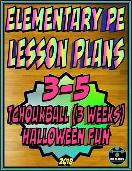 Physical Education Lesson Plan 3rd-5th Grade Volume 2