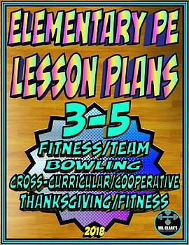 Physical Education Lesson Plan 3rd-5th Grade Volume 3