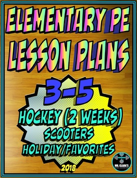 Physical Education Lesson Plan 3rd-5th Grade Volume 4
