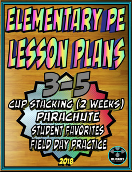 Physical Education Lesson Plan 3rd-5th Volume 9