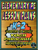 Physical Education Lesson Plan K-2 Volume 7