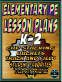 Physical Education Lesson Plan K-2 Volume 9