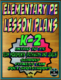 Physical Education Lesson Plan K-2nd Grade Volume 1