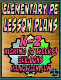 Physical Education Lesson Plan K-2nd Grade Volume 2