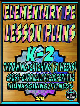 Physical Education Lesson Plan K-2nd Grade Volume 3