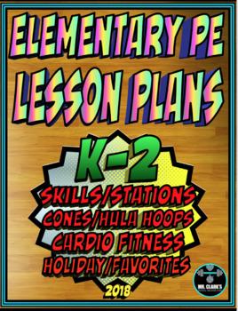 Physical Education Lesson Plan K-2nd Grade Volume 4