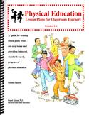 Physical Education Lesson Plans for Classroom Teachers, Grades 4-6