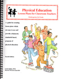 Physical Education Lesson Plans for Classroom Teachers, Kindergarten-3rd Grade