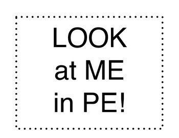 Physical Education: Look at ME in PE Bulletin Board
