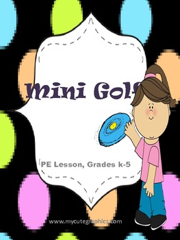 Physical Education Mini Golf Lesson