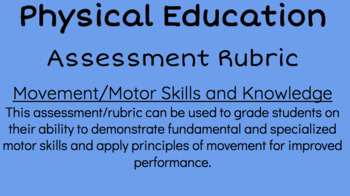 Physical Education- Movement/Motor Skills and Knowledge Assessment