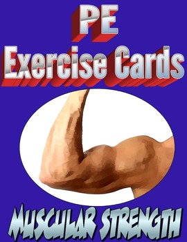Physical Education Muscular Strength Exercise Cards