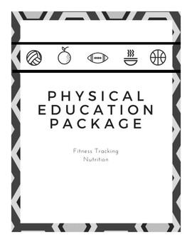 Physical Education/Nutrition Package