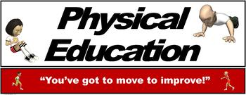 """PE Banner- Upper Grades #3: """"You've got to move to improve"""""""