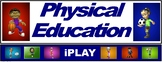 PE Banner- Lower Grades #7: iPLAY